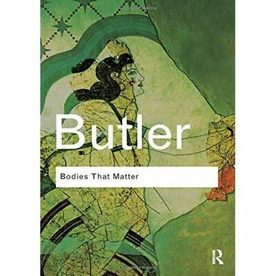 Bodies That Matter: On the Discursive Limits of Sex - Paperback NEW Butler, Judi