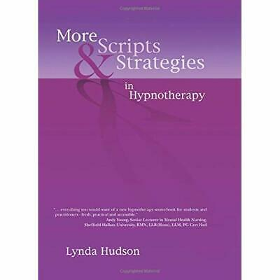 More Scripts and Strategies in Hypnotherapy - Hardcover NEW Hudson, Linda 2010-0