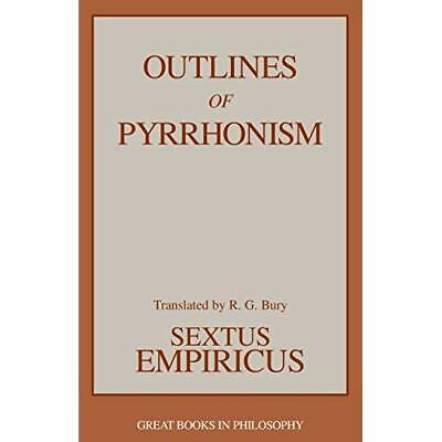 Outlines of Pyrrhonism (Great Books in Philosophy) - Paperback NEW Empiricus, Se