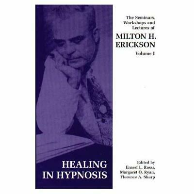 Seminars, Workshops and Lectures of Milton H. Erickson: - Paperback NEW Erickson