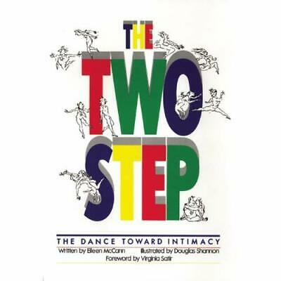 The Two-Step: The Dance Toward Intimacy - Paperback NEW McCann, Eileen 1994-01-1