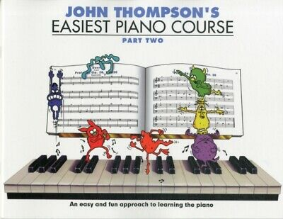 John Thompson's Easiest Piano Course (Part 2) (Paperback), Willis...