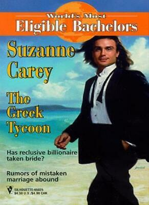 The Greek Tycoon   (World's Most Eligible Bachelors) By Suzanne Carey