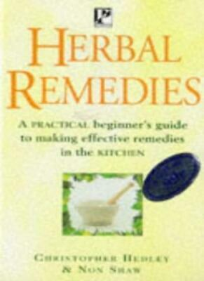 Herbal Remedies (Health Paperbacks) By NON SHAW' 'CHRISTOPHER HEDLEY