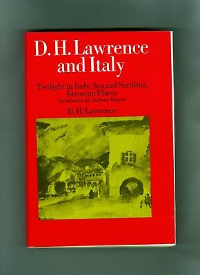 D H Lawrence and Italy In Twilight Sea Sardinia Etruscan Places Anthony Burgess