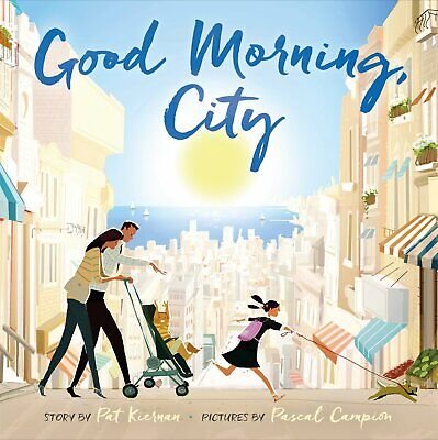 Good Morning, City-Children City Life book- 32 pages Suitable for 2 -6 years Old