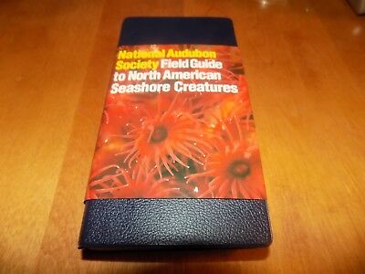 NATIONAL AUDUBON SOCIETY FIELD GUIDE TO NORTH AMERICAN SEASHORE CREATURES Book