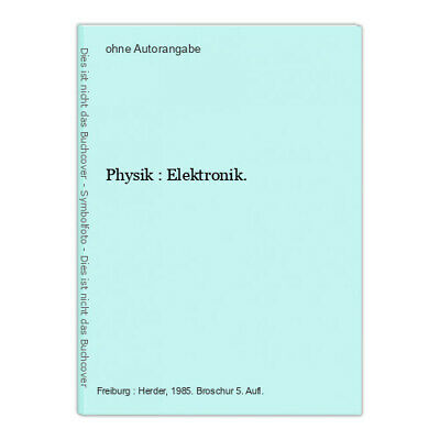 Physik : Elektronik.