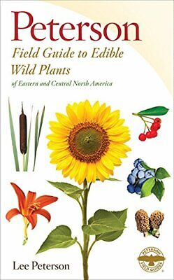 Edible Wild Plants Eastern/Central North America  Lee Allen Peterson Paperback