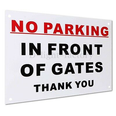 No Parking In Front Of Gates Thank You Sign Signs Pre-Drilled Plastic