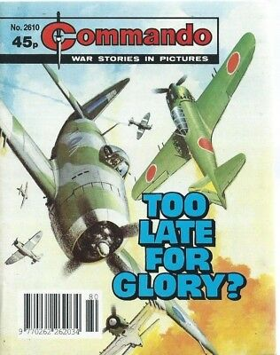 Too Late For Glory,commando War Stories In Pictures,no.2610,war Comic,1992