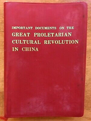 Important Documents on the Great Proletarian Cultural Revolution in China