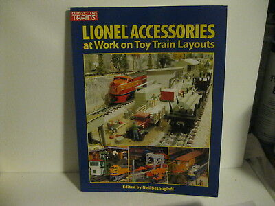 Lionel Accessories At Work On Toy Train Layouts Neil Besougloff Paperback Book