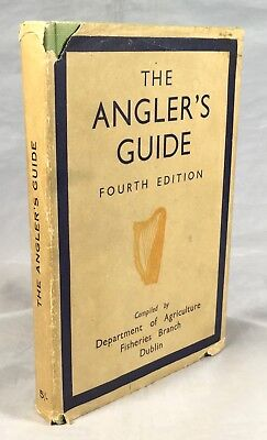 The Angler's Guide, Dublin 1948, Rivers &  Lakes, Galway, Donegal Kerry, Fishing