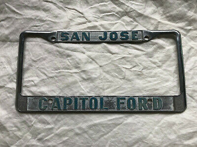 Capitol Ford San Jose >> Vintage Capitol Ford San Jose California License Plate Frame