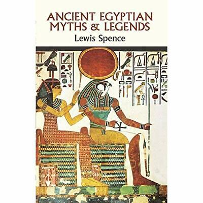 Ancient Egyptian Myths and Legends - Paperback NEW Spence, Lewis 1990-12-01