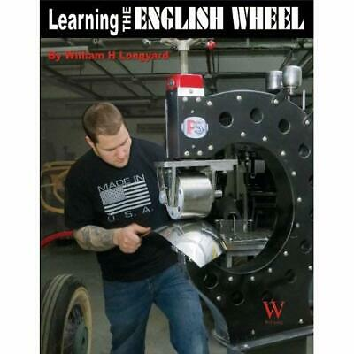 Learning the English Wheel (Wolfgang Publications) - Paperback NEW William H Lon