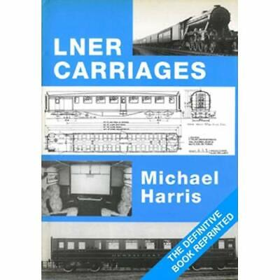 Lner Carriages - Paperback NEW Harris, Michael 2011-01-27