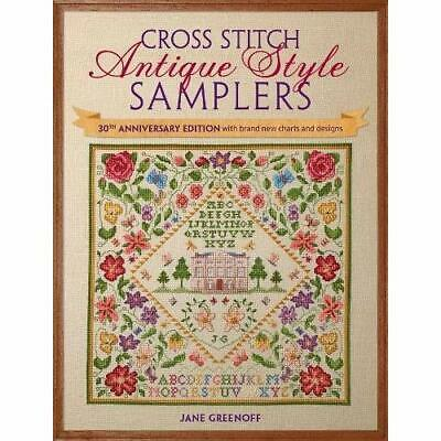 Cross Stitch Antique Style Samplers: 30th anniversary e - Paperback NEW Jane Gre