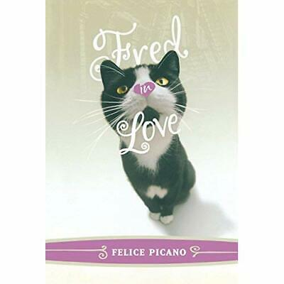 Fred in Love - Hardcover NEW Picano, Felice 2005-03-31