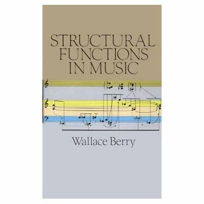 Structural Functions in Music - Paperback NEW Berry, Wallace 1988-04-01
