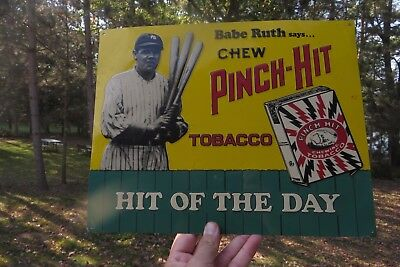 Babe Ruth says chew pinch-hit tobacco,hit of the day,advertising official sign