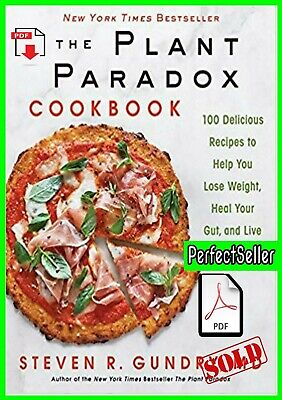 The Plant Paradox Cookbook by Steven Gundry  🔥(READ DESCRIPTION) 🔥