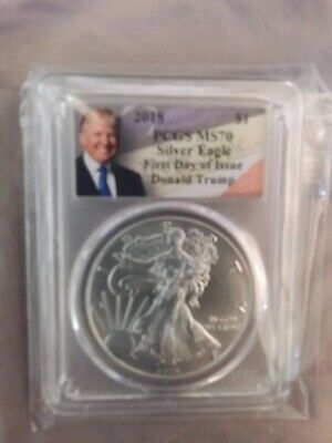 2018 1oz Silver Eagle PCGS MS70 First Day Of Issue Donald Trump Label
