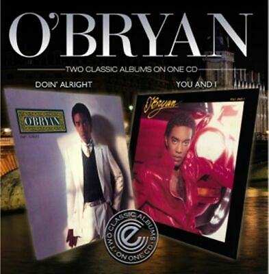 O'Bryan - Doin' Alright / You And I      new cd