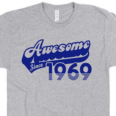 3c5baca40 50th Birthday T Shirt Awesome Since 1969 Gag Gift For Funny Vintage Classic  Tee