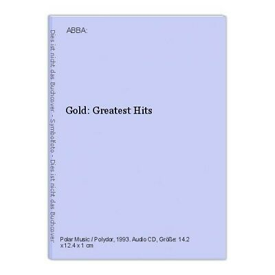 Gold: Greatest Hits Abba: