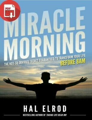 The Miracle Morning The Secret Guaranteed to Transform Your Life (PDF)