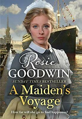 A Maiden's Voyage: The heart-warming Sunday Times bestseller by Goodwin, Rosie