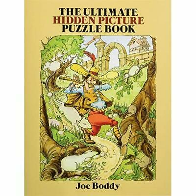The Ultimate Hidden Picture Puzzle Book (Take a Hidden  - Paperback NEW Boddy, J