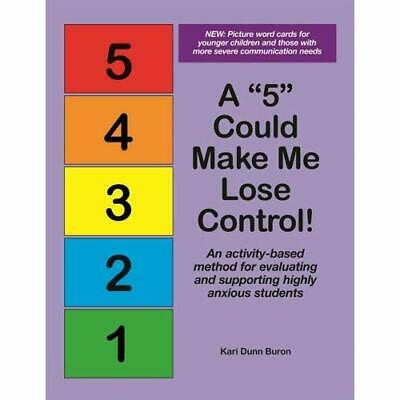 A  5  Could Make Me Lose Control!: An Activity-Based Me - Loose Leaf NEW Buron,