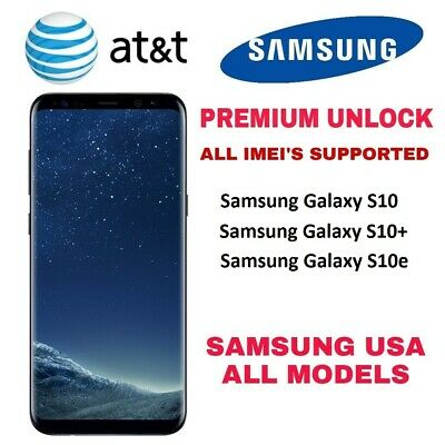 AT&T PREMIUM UNLOCK CODE FOR AT&T SAMSUNG GALAXY S10 S10+ S10e NOTE 9
