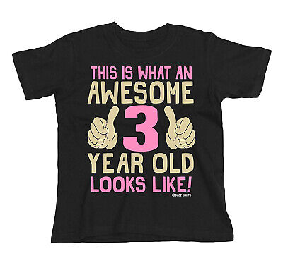 Kids GIRLS 3rd Birthday T-Shirt AWESOME 3 Year Old Looks Like Gift Party Top