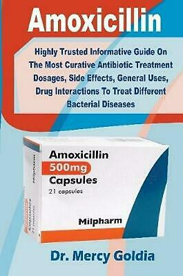 Amoxicillin: Highly Trusted Informative Guide on the Most Curative Antibiotic Tr
