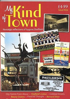 My Kind of Town Nostalgia Magazine No.9 (Bygone Sheffield) RARE images + stories