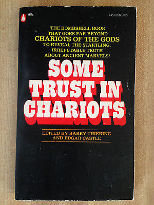 Barry Thiering Edgar Castle SOME TRUST IN CHARIOTS Of Gods UFOs Flying Saucers