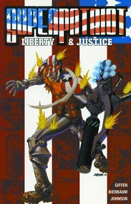 Superpatriot: Liberty and Justice by Johnson, Dave Paperback Book The Cheap Fast
