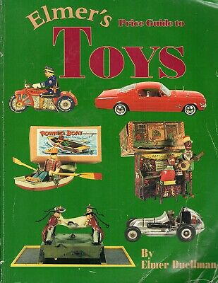Elmer's Toys Price Guide 1 by Elmer Duellman Vintage Antique Collectible Cars