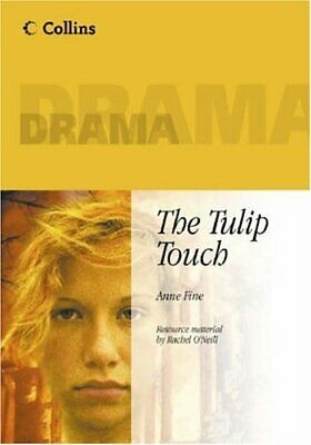 The Tulip Touch (Collins Drama) By Anne Fine