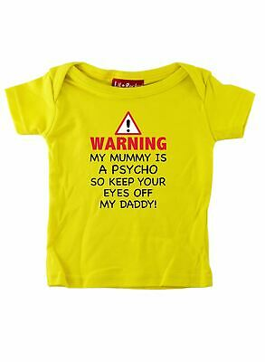 My Mummy Is A Psycho Funny Slogan Baby and Kids T Shirt