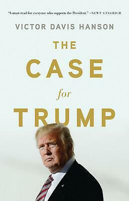 The Case for Trump by Victor Davis Hanson Hardcover, FAST SHIPPING