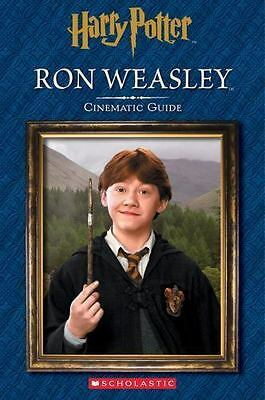 Ron Weasley: Cinematic Guide [Harry Potter] [Harry Potter Cinematic Guide]