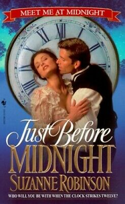 Just before Midnight (Meet Me at Midnight) by Robinson, Suzanne Paperback Book
