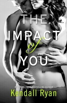 The Impact of You (Paperback), Ryan, Kendall, 9780008134082