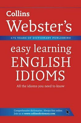 English Idioms (Collins Webster's Easy Lear... by Collins Dictionaries Paperback
