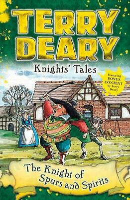 Knights' Tales: the Knight of Spurs and Spirits by Terry Deary Paperback Book Fr